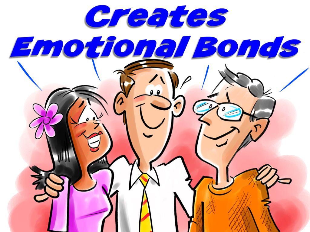 Laughter creates emotional bonds